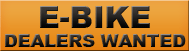 E-Bike Dealers Wanted